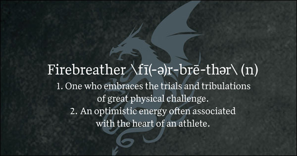 What is a Firebreather? Firebreather Fitness by Greg Amundson